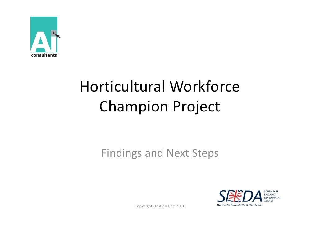 HorticulturalWorkforce Horticultural Workforce   ChampionProject          p       j     FindingsandNextSteps         ...