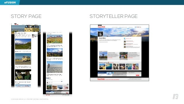 © NFUSION GROUP, LLC. PROPRIETARY AND CONFIDENTIAL. STORY PAGE STORYTELLER PAGE
