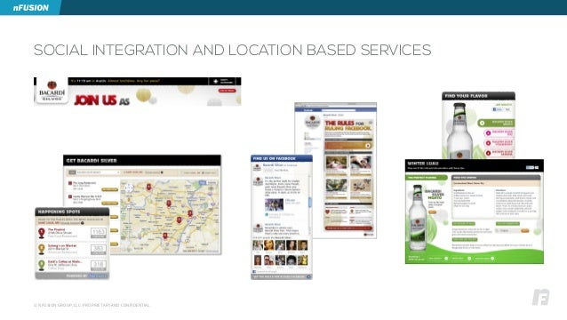 © NFUSION GROUP, LLC. PROPRIETARY AND CONFIDENTIAL. SOCIAL INTEGRATION AND LOCATION BASED SERVICES
