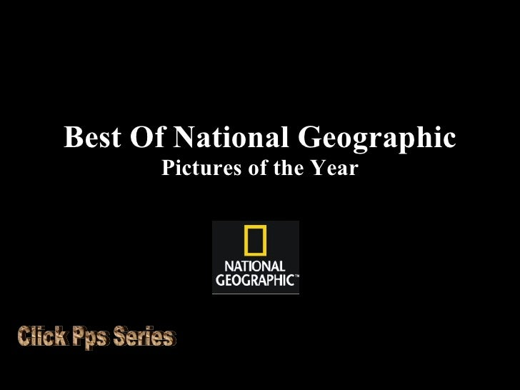 Best Of National Geographic Pictures of the Year Click Pps Series