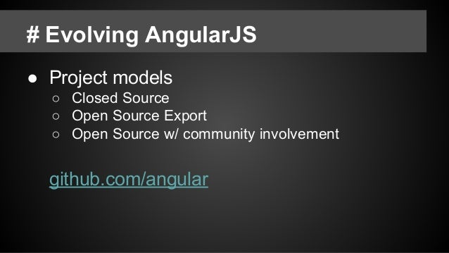 # Angular 1 Still Alive ● Angular 1 is not dead ○ 1.3 => 1.4 => 1.5 (=> 1.6) ○ Continue to release 1.x until the community...