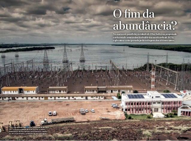 story name here 3130 national geographic • month 2011 Nonoroestepaulista,acidadedeIlhaSolteira,projetada emtornodeumausi...