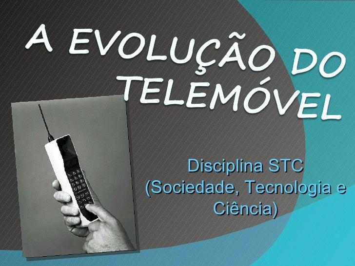 Disciplina STC (Sociedade, Tecnologia e Ciência)