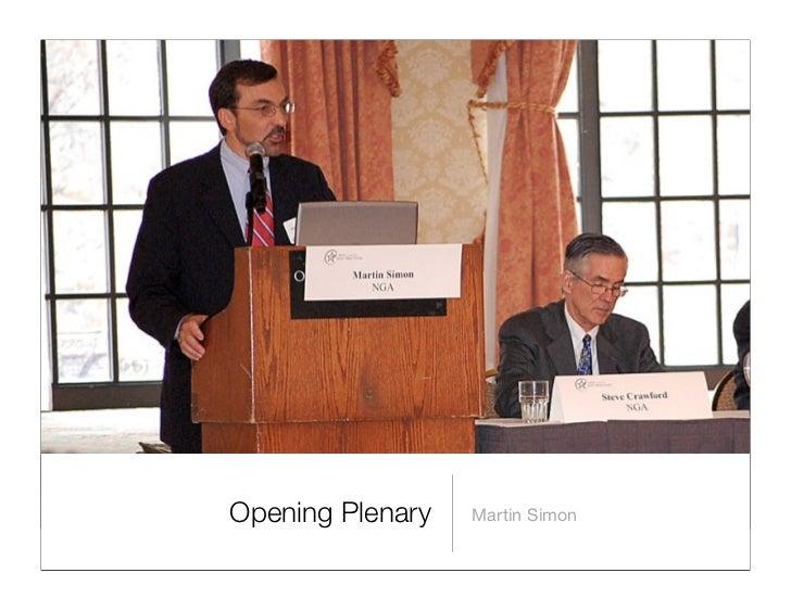 Opening Plenary   Martin Simon