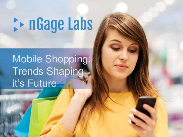 Mobile Shopping: Trends Shaping it's Future