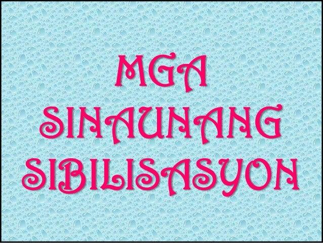 MGASINAUNANGSIBILISASYON