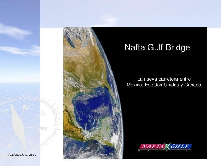 NAFTA GULF BRIDGE