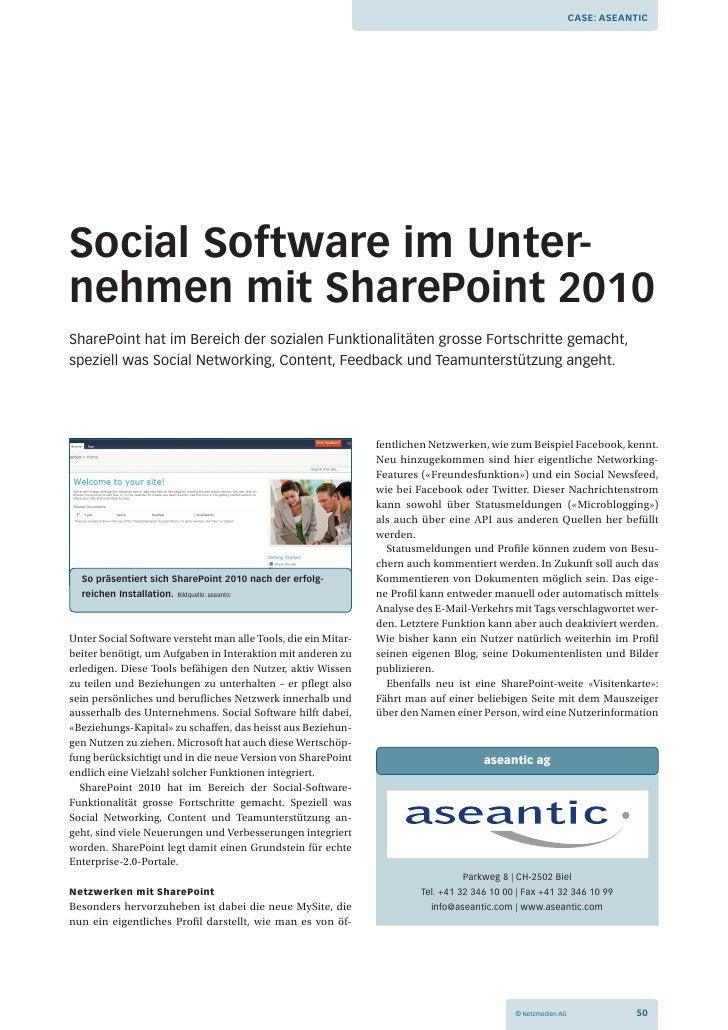 Case: aseantiCsocial software im Unternehmen mit sharePoint 2010SharePoint hat im Bereich der sozialen Funktionalitäten g...