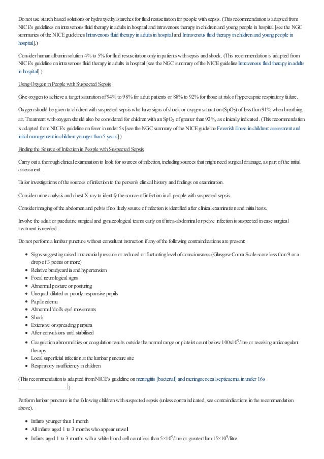 Do not use starchbased solutions or hydroxyethylstarches for fluid resuscitationfor people withsepsis. (This recommendatio...