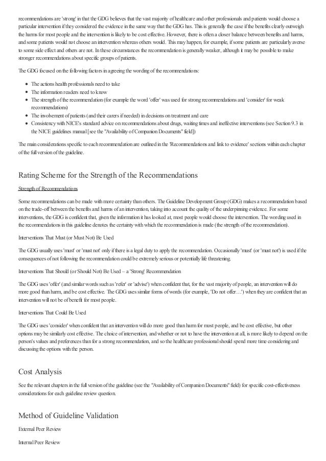 recommendations are 'strong' inthat the GDGbelieves that the vast majorityofhealthcare and other professionals and patient...