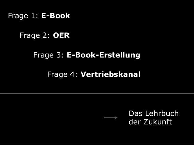 Sind Schulbücher in Zukunft noch zwinged Bücher? Slide 3