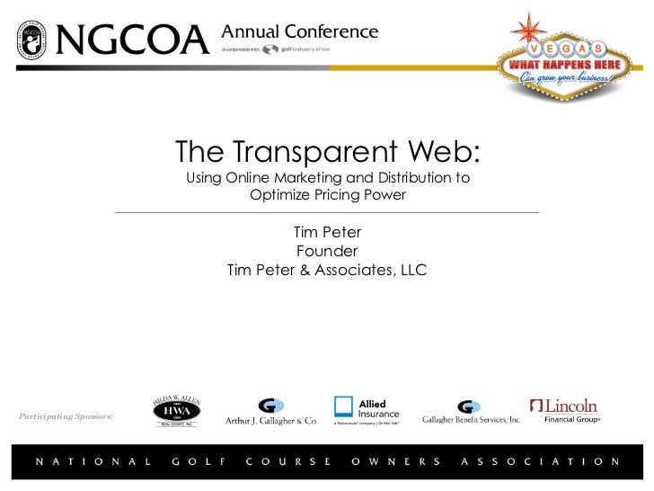 The Transparent Web:                          Using Online Marketing and Distribution to                                  ...
