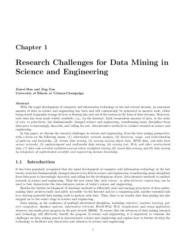 Chapter 1 Research Challenges for Data Mining in Science and Engineering Jiawei Han and Jing Gao University of Illinois at...