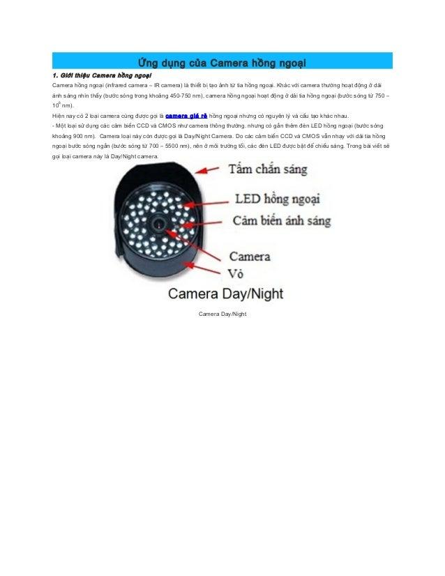 Ứng dụng của Camera hồng ngoại1. Giới thiệu Camera hồng ngoạiCamera hồng ngoại (infrared camera – IR camera) là thiết bị t...