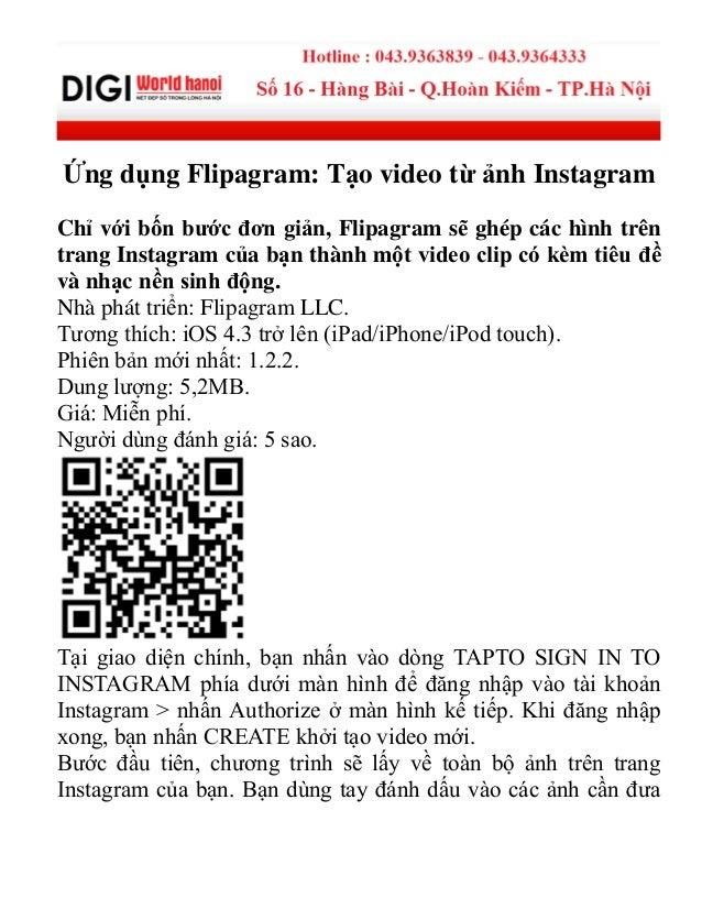 Ứng dụng Flipagram: Tạo video từ ảnh Instagram Chỉ với bốn bước đơn giản, Flipagram sẽ ghép các hình trên trang Instagram ...