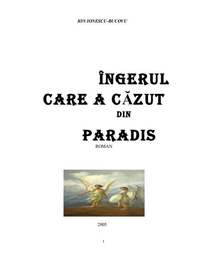ION IONESCU-BUCOVU Îngerul care a cĂZuT Din ParaDiSROMAN 2005 1