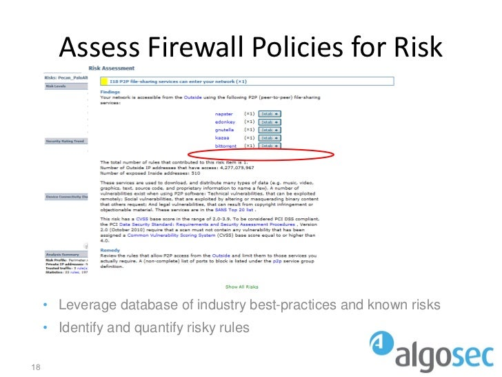 Assess Firewall Policies for Risk     • Leverage database of industry best-practices and known risks     • Identify and qu...