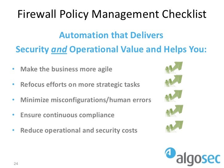 Firewall Policy Management Checklist           Automation that Delivers Security and Operational Value and Helps You:• Mak...