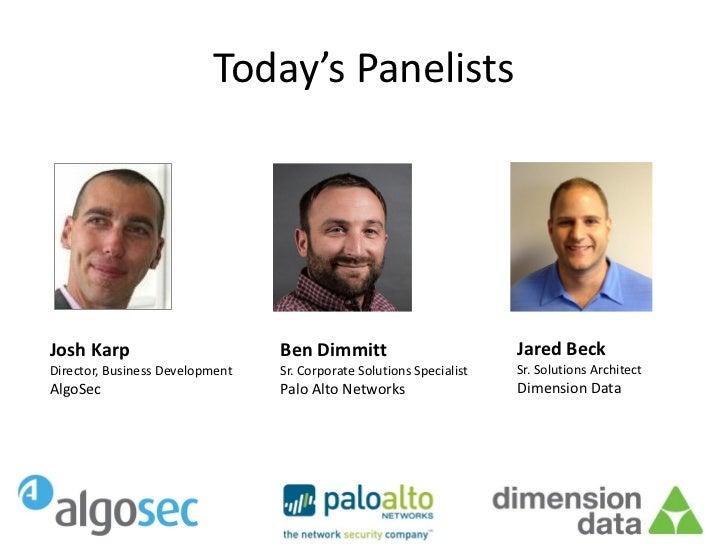 Today's PanelistsJosh Karp                        Ben Dimmitt                          Jared BeckDirector, Business Develo...