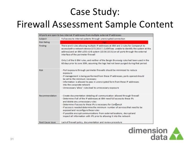 Case Study:     Firewall Assessment Sample Content31