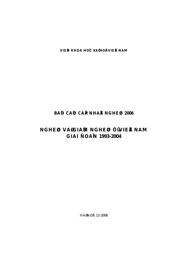 VIEÄN KHOA HOÏC XAÕ HOÄI VIEÄT NAM         BAÙO CAÙO CAÄP NHAÄT NGHEØO 2006   NGHEØO VAØ GIAÛM NGHEØO ÔÛ VIEÄT NAM        ...