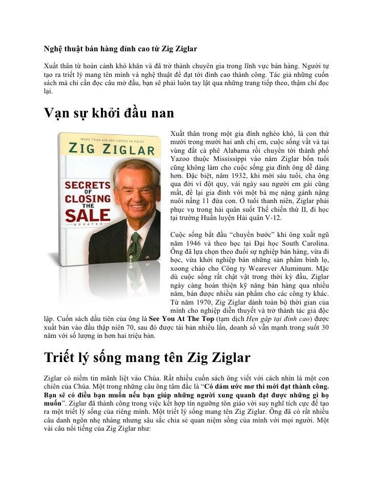 Nghệ thuật bán hàng đỉnh cao từ Zig ZiglarXuất thân từ hoàn cảnh khó khăn và đã trở thành chuyên gia trong lĩnh vực bán hà...