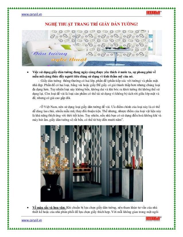 www.carysil.vnwww.carysil.vnNGHỆ THUẬT TRANG TRÍ GIẤY DÁN TƯỜNG! Việc sử dụng giấy dán tường đang ngày càng được yêu thíc...