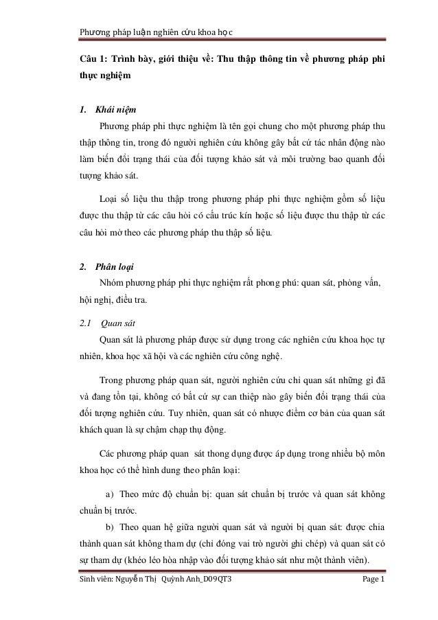 Phương pháp luậ n nghiên cứu khoa họ cCâu 1: Trình bày, giới thiệu về: Thu thập thông tin về phƣơng pháp phithực nghiệm1. ...