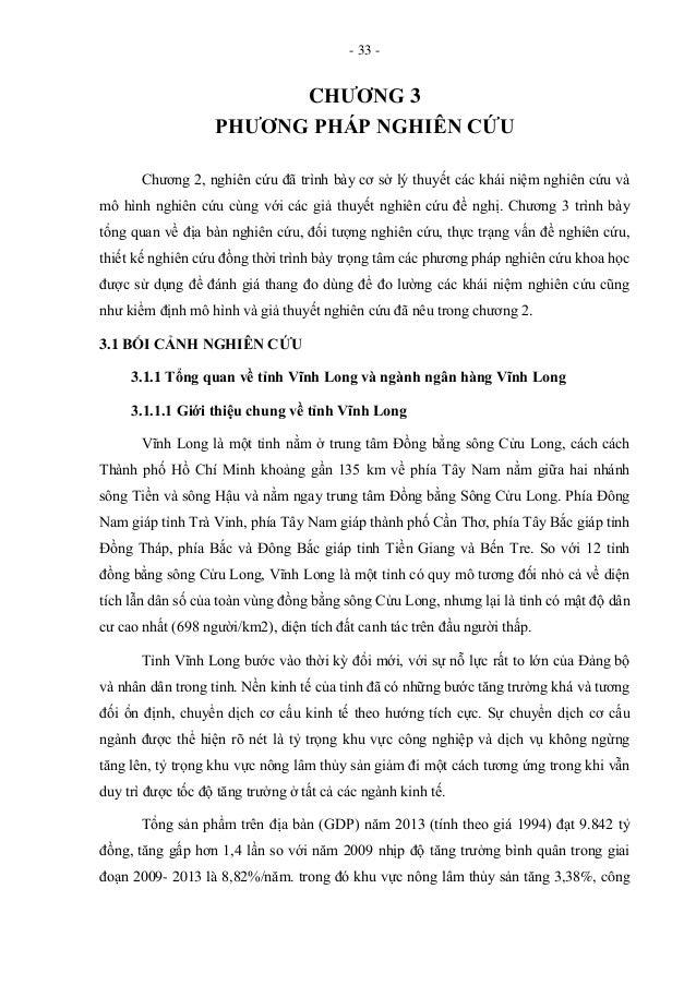 - 33 - CHƢƠNG 3 PHƢƠNG PHÁP NGHIÊN CỨU Chương 2, nghiên cứu đã trình bày cơ sở lý thuyết các khái niệm nghiên cứu và mô hì...