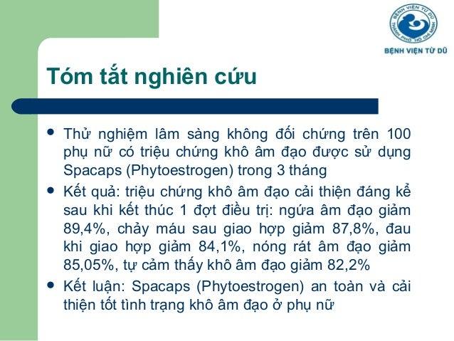 Tóm tắt nghiên cứu   Thử nghiệm lâm sàng không đối chứng trên 100  phụ nữ có triệu chứng khô âm đạo được sử dụng  Spacaps...