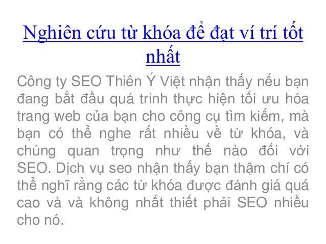 Nghiên cứu từ khóa để đạt ví trí tốt              nhấtCông ty SEO Thiên Ý Việt nhận thấy nếu bạnđang bắt đầu quá trinh thự...