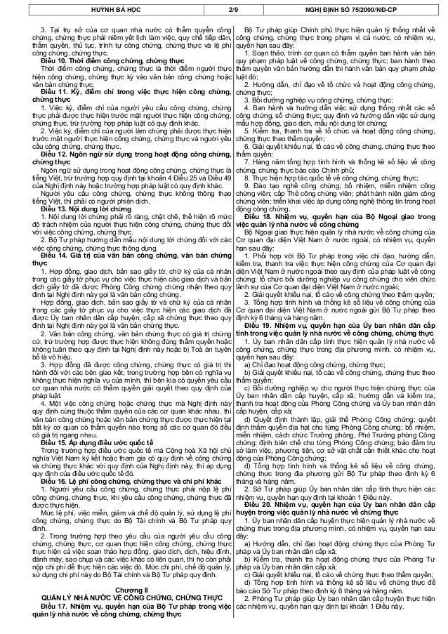 HUỲNH BÁ HỌC 2/9 NGHỊ ĐỊNH SỐ 75/2000/NĐ-CP3. Tại trụ sở của cơ quan nhà nước có thẩm quyền côngchứng, chứng thực phải niê...