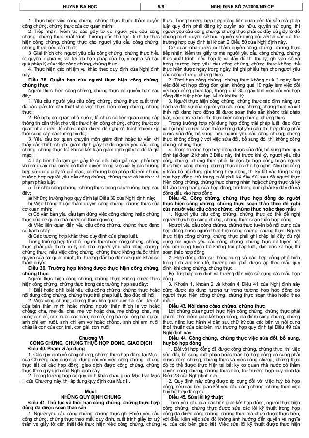 HUỲNH BÁ HỌC 5/9 NGHỊ ĐỊNH SỐ 75/2000/NĐ-CP1. Thực hiện việc công chứng, chứng thực thuộc thẩm quyềncông chứng, chứng thực...
