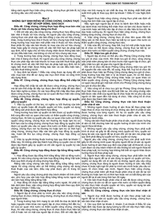 HUỲNH BÁ HỌC 6/9 NGHỊ ĐỊNH SỐ 75/2000/NĐ-CPbằng cách người thực hiện công chứng, chứng thực ghi bên lề, kývà đóng dấu vào ...