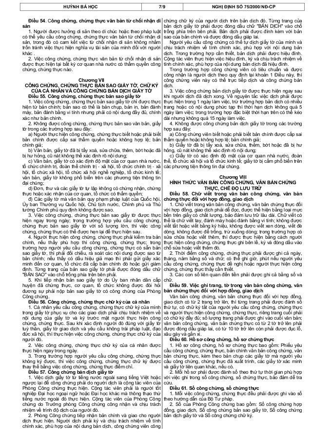 HUỲNH BÁ HỌC 7/9 NGHỊ ĐỊNH SỐ 75/2000/NĐ-CPĐiều 54. Công chứng, chứng thực văn bản từ chối nhận disản1. Người được hưởng d...