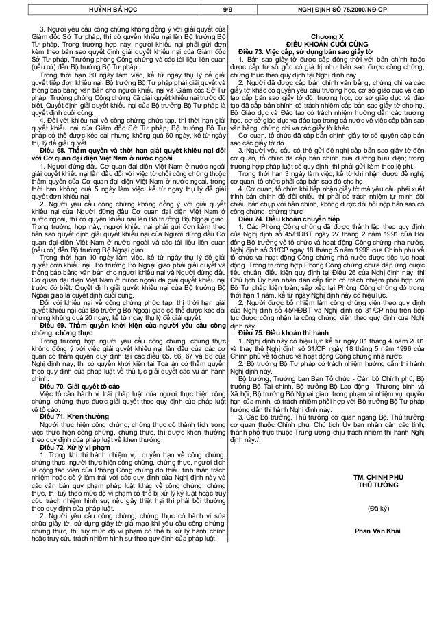 HUỲNH BÁ HỌC 9/9 NGHỊ ĐỊNH SỐ 75/2000/NĐ-CP3. Người yêu cầu công chứng không đồng ý với giải quyết củaGiám đốc Sở Tư pháp,...