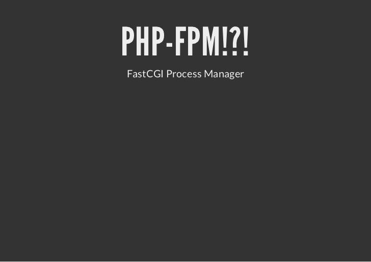 FPM-CONFIG[yp] mAplse =90 itn 00;itnalwdcins=17001 lse.loe_let  2...ue =pp sr  hgop=pp ru   hp =dnmc m  yaip.a_hlrn=5 mmxc...