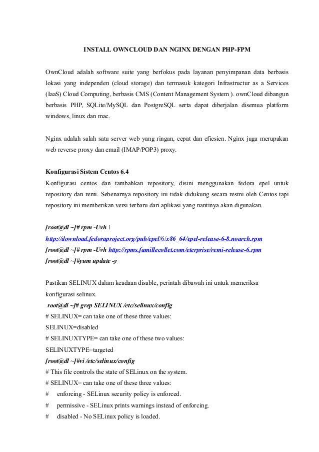 INSTALL OWNCLOUD DAN NGINX DENGAN PHP-FPMOwnCloud adalah software suite yang berfokus pada layanan penyimpanan data berbas...