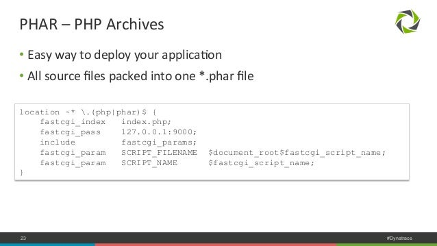 PHAR  –  PHP  Archives  • Easy  way  to  deploy  your  applicaNon  • All  source  files  packed  into  one  *.phar  file  ...