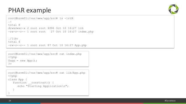 PHAR  example  root@hzvm01:/var/www/app/src# ls -lrtR  .:  total 8  drwxrwxr-x 2 root root 4096 Oct 10 16:27 lib  -rw-r--r...