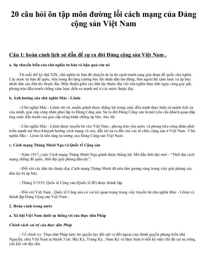 20 câu hỏi ôn tập môn đường lối cách mạng của Đảng                  cộng sản Việt NamCâu 1: hoàn cảnh lịch sử dẫn đế sự ra...