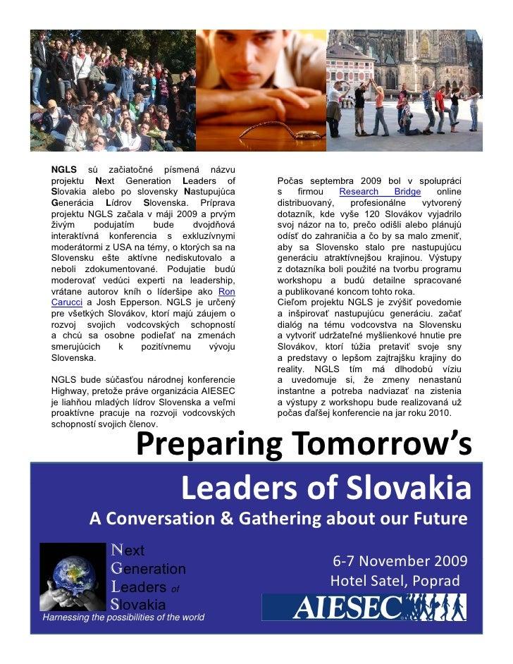 NGLS sú začiatočné písmená názvu   projektu Next Generation Leaders of              Počas septembra 2009 bol v spolupráci ...
