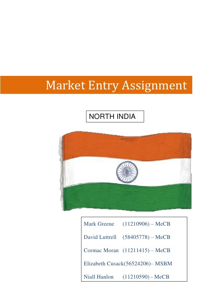 GROUP                            19Market Entry Assignment        NORTH INDIA      Mark Greene      (11210906) – MeCB     ...