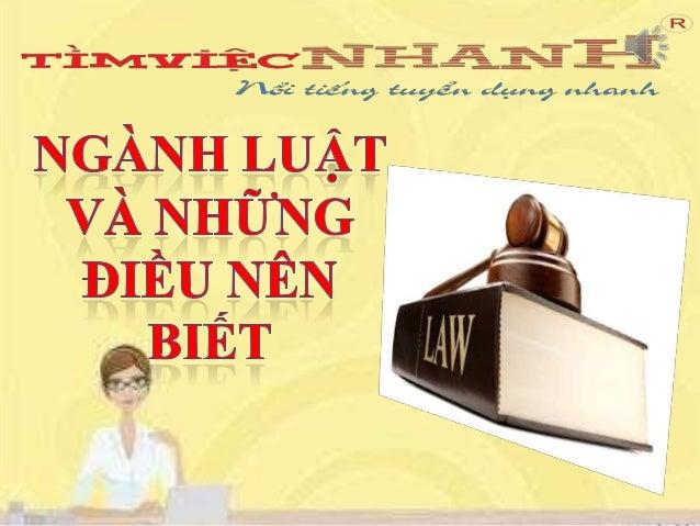  Luật tài chính  Luật dân sự  Luật hiến pháp  Luật dân sự  Luật đất đai  Luật lao động  Luật HN-GD....