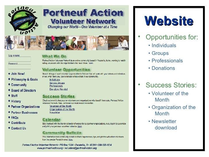 Website <ul><li>Opportunities for: </li></ul><ul><ul><li>•  Individuals </li></ul></ul><ul><ul><li>•  Groups </li></ul></u...