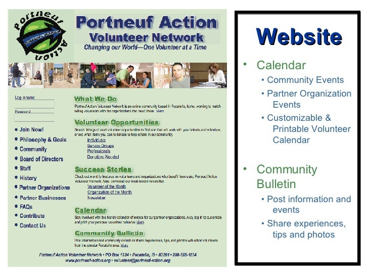 Website <ul><li>Calendar </li></ul><ul><ul><li>•  Community Events </li></ul></ul><ul><ul><li>•  Partner Organization Even...