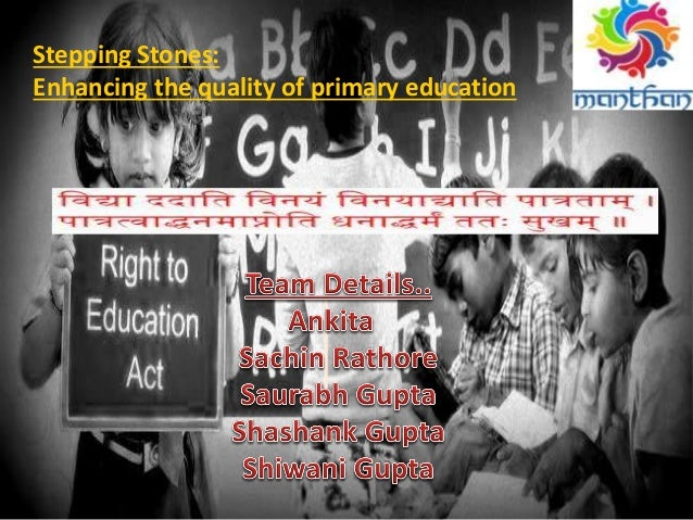 Stepping Stones: Enhancing the quality of primary education