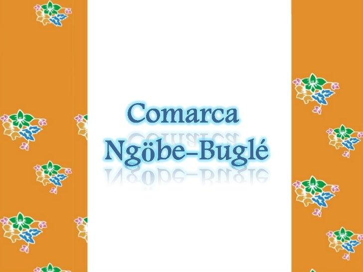 Comarca ngobe   bugle