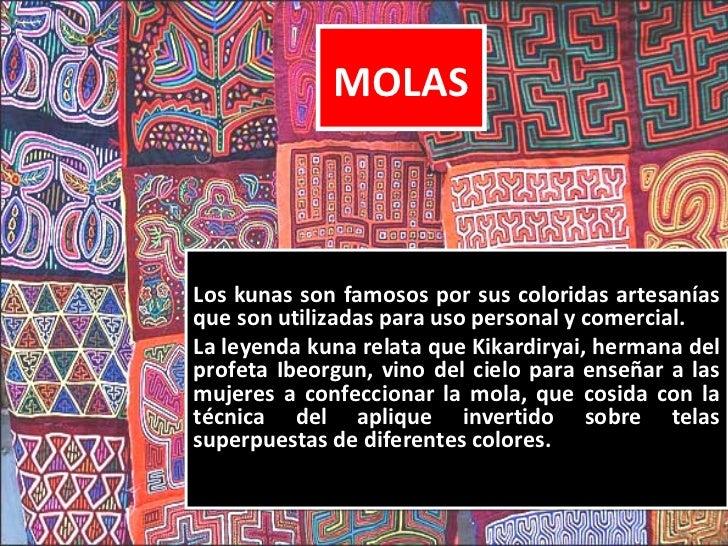 Viviendas       •   Las viviendas de los Kunas           tienen dos estructuras. La           más grande es el dormitorio,...