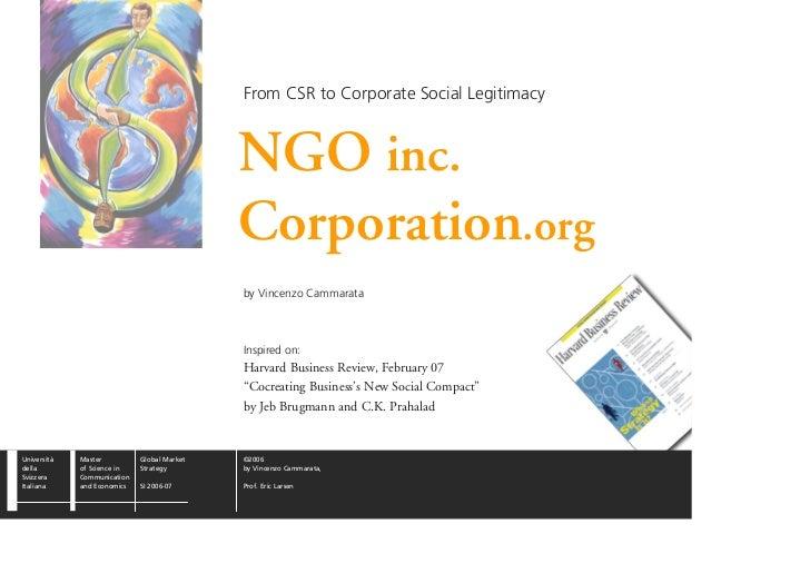From CSR to Corporate Social Legitimacy                                                 NGO inc.                          ...